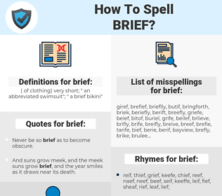 brief, spellcheck brief, how to spell brief, how do you spell brief, correct spelling for brief