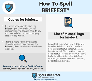 briefest, spellcheck briefest, how to spell briefest, how do you spell briefest, correct spelling for briefest