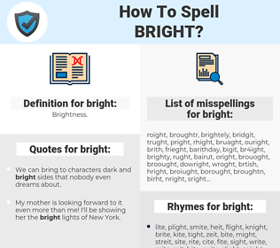 bright, spellcheck bright, how to spell bright, how do you spell bright, correct spelling for bright