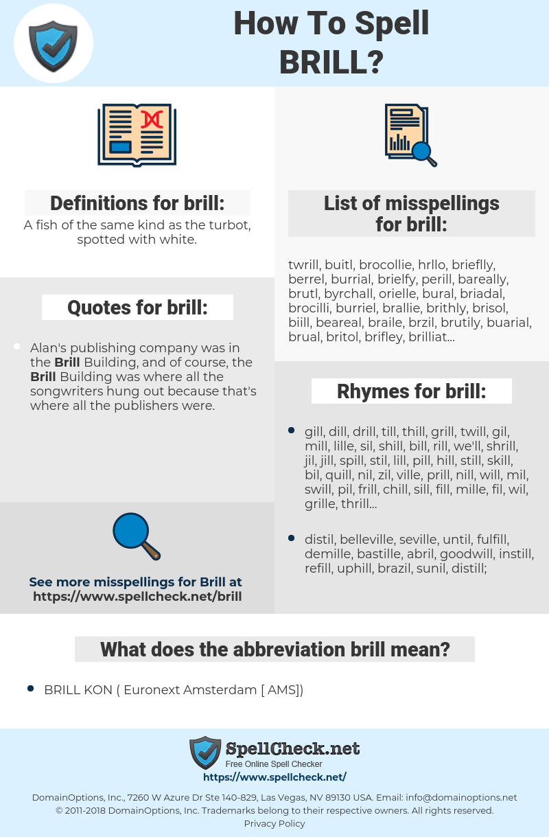 brill, spellcheck brill, how to spell brill, how do you spell brill, correct spelling for brill