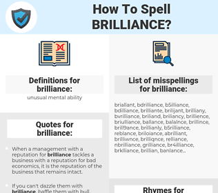 brilliance, spellcheck brilliance, how to spell brilliance, how do you spell brilliance, correct spelling for brilliance