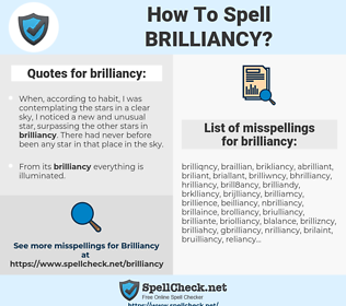 brilliancy, spellcheck brilliancy, how to spell brilliancy, how do you spell brilliancy, correct spelling for brilliancy