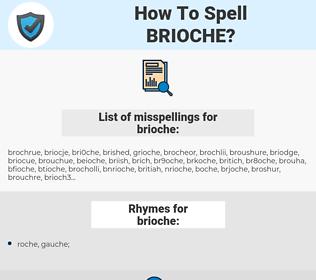 brioche, spellcheck brioche, how to spell brioche, how do you spell brioche, correct spelling for brioche