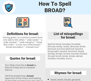 broad, spellcheck broad, how to spell broad, how do you spell broad, correct spelling for broad