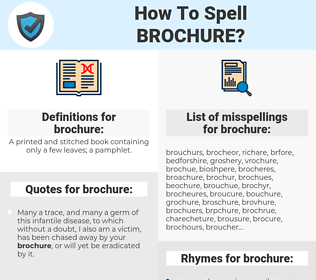 brochure, spellcheck brochure, how to spell brochure, how do you spell brochure, correct spelling for brochure