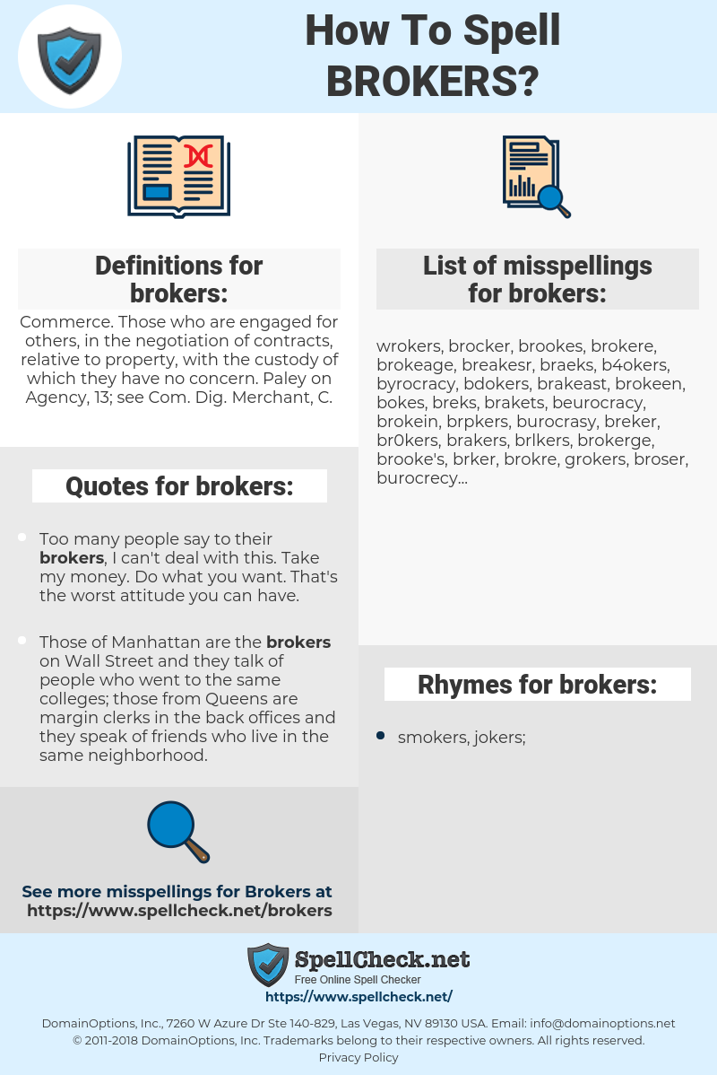 brokers, spellcheck brokers, how to spell brokers, how do you spell brokers, correct spelling for brokers