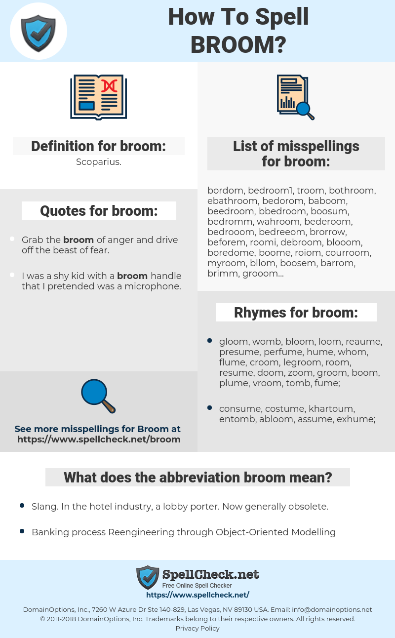 broom, spellcheck broom, how to spell broom, how do you spell broom, correct spelling for broom