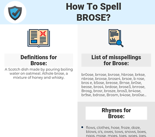 Brose, spellcheck Brose, how to spell Brose, how do you spell Brose, correct spelling for Brose