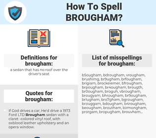 brougham, spellcheck brougham, how to spell brougham, how do you spell brougham, correct spelling for brougham