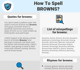 browns, spellcheck browns, how to spell browns, how do you spell browns, correct spelling for browns