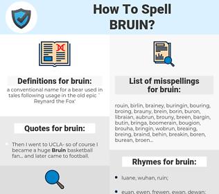 bruin, spellcheck bruin, how to spell bruin, how do you spell bruin, correct spelling for bruin