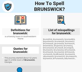brunswick, spellcheck brunswick, how to spell brunswick, how do you spell brunswick, correct spelling for brunswick