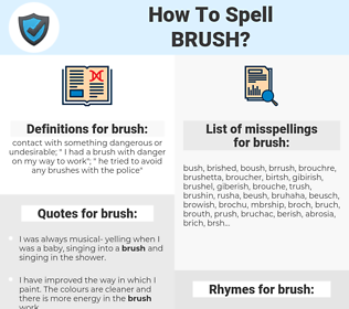 brush, spellcheck brush, how to spell brush, how do you spell brush, correct spelling for brush