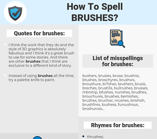 brushes, spellcheck brushes, how to spell brushes, how do you spell brushes, correct spelling for brushes