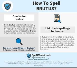 brutus, spellcheck brutus, how to spell brutus, how do you spell brutus, correct spelling for brutus