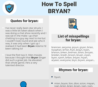 bryan, spellcheck bryan, how to spell bryan, how do you spell bryan, correct spelling for bryan