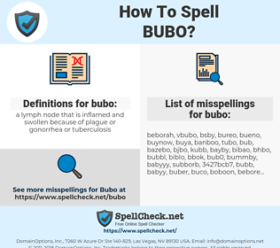 bubo, spellcheck bubo, how to spell bubo, how do you spell bubo, correct spelling for bubo