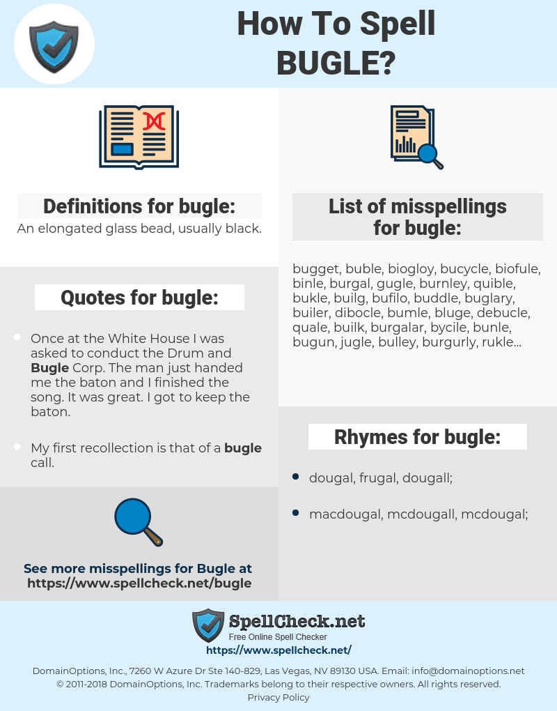 bugle, spellcheck bugle, how to spell bugle, how do you spell bugle, correct spelling for bugle