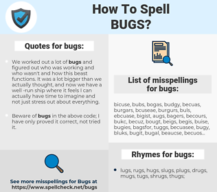 bugs, spellcheck bugs, how to spell bugs, how do you spell bugs, correct spelling for bugs