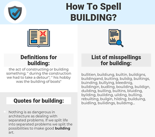building, spellcheck building, how to spell building, how do you spell building, correct spelling for building