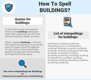 buildings, spellcheck buildings, how to spell buildings, how do you spell buildings, correct spelling for buildings
