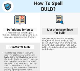 bulb, spellcheck bulb, how to spell bulb, how do you spell bulb, correct spelling for bulb
