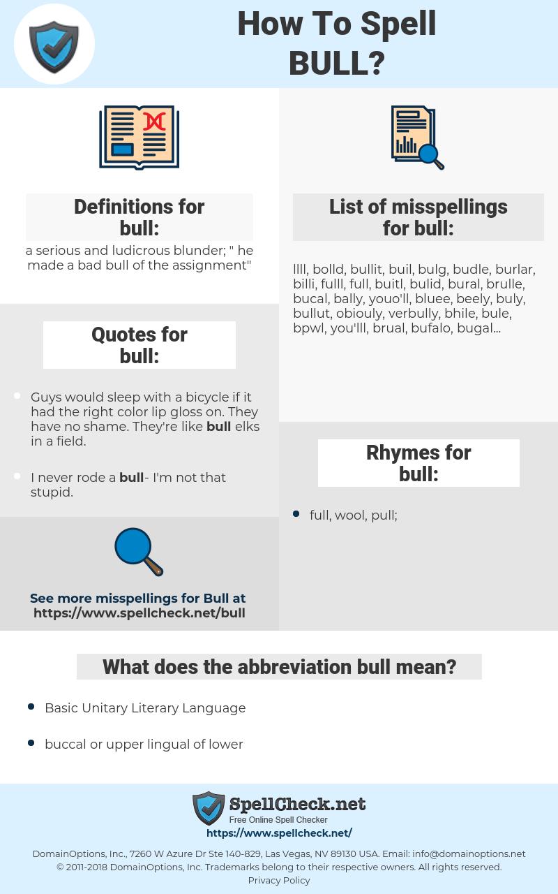 bull, spellcheck bull, how to spell bull, how do you spell bull, correct spelling for bull
