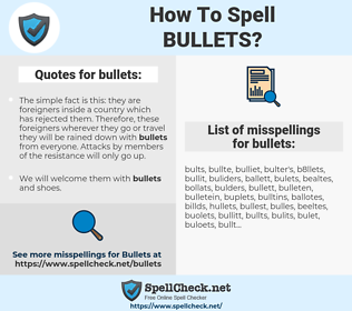 bullets, spellcheck bullets, how to spell bullets, how do you spell bullets, correct spelling for bullets