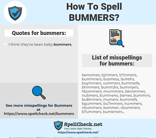 bummers, spellcheck bummers, how to spell bummers, how do you spell bummers, correct spelling for bummers
