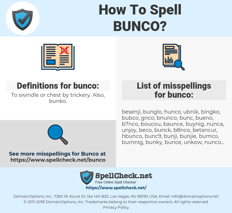 bunco, spellcheck bunco, how to spell bunco, how do you spell bunco, correct spelling for bunco