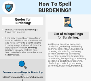 Burdening, spellcheck Burdening, how to spell Burdening, how do you spell Burdening, correct spelling for Burdening