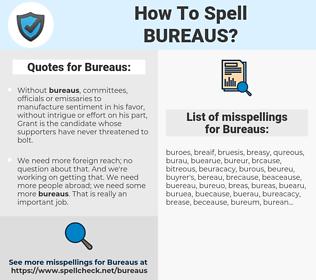 Bureaus, spellcheck Bureaus, how to spell Bureaus, how do you spell Bureaus, correct spelling for Bureaus