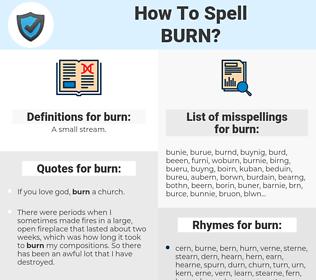 burn, spellcheck burn, how to spell burn, how do you spell burn, correct spelling for burn