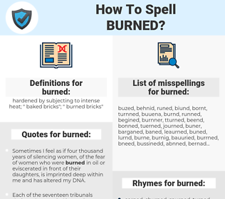 burned, spellcheck burned, how to spell burned, how do you spell burned, correct spelling for burned
