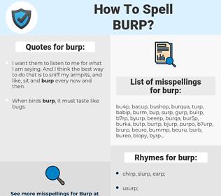 burp, spellcheck burp, how to spell burp, how do you spell burp, correct spelling for burp