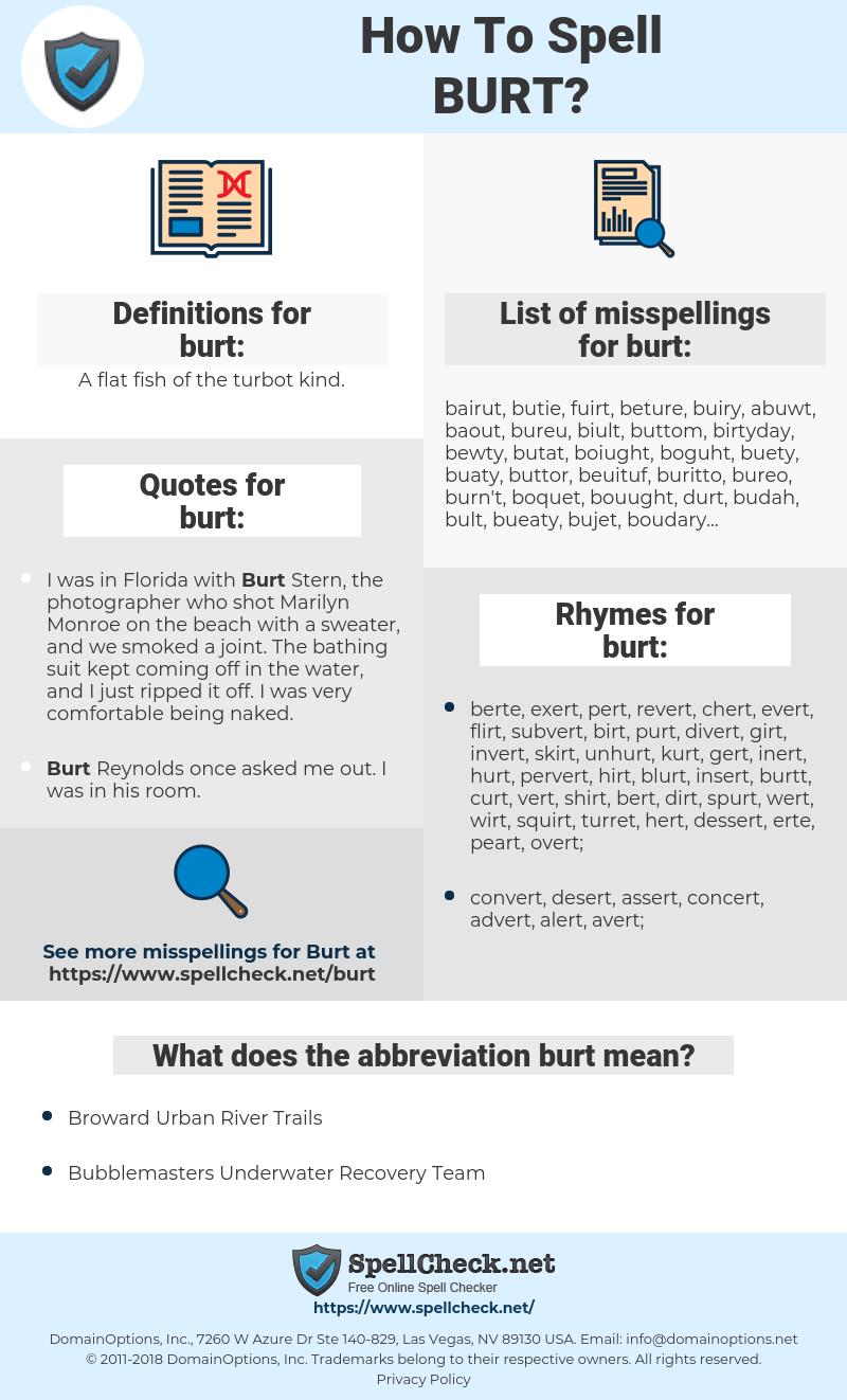 burt, spellcheck burt, how to spell burt, how do you spell burt, correct spelling for burt