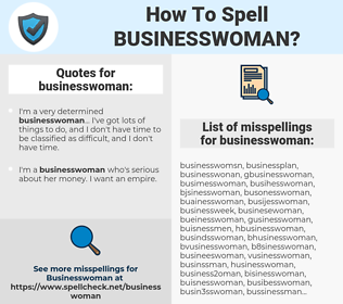 businesswoman, spellcheck businesswoman, how to spell businesswoman, how do you spell businesswoman, correct spelling for businesswoman