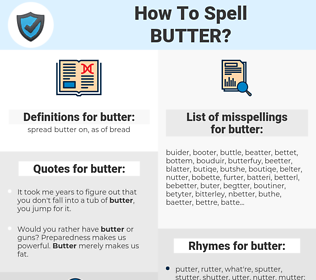 butter, spellcheck butter, how to spell butter, how do you spell butter, correct spelling for butter
