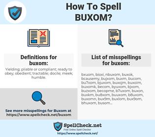 buxom, spellcheck buxom, how to spell buxom, how do you spell buxom, correct spelling for buxom