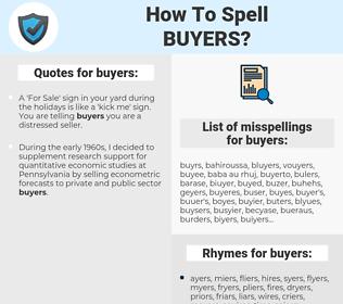 buyers, spellcheck buyers, how to spell buyers, how do you spell buyers, correct spelling for buyers
