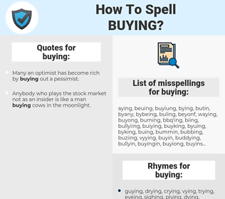 buying, spellcheck buying, how to spell buying, how do you spell buying, correct spelling for buying