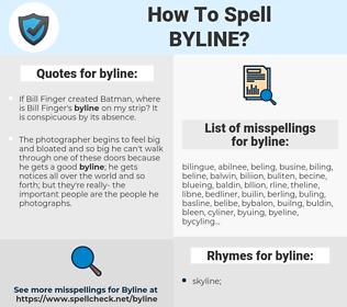 byline, spellcheck byline, how to spell byline, how do you spell byline, correct spelling for byline