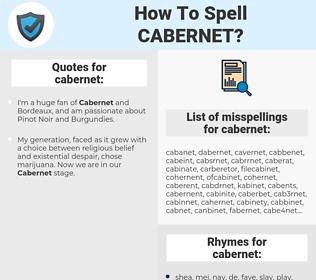 cabernet, spellcheck cabernet, how to spell cabernet, how do you spell cabernet, correct spelling for cabernet