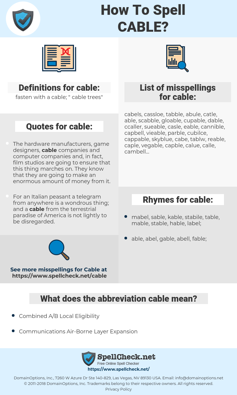 cable, spellcheck cable, how to spell cable, how do you spell cable, correct spelling for cable
