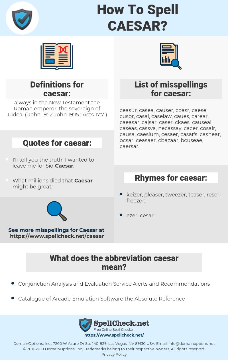 caesar, spellcheck caesar, how to spell caesar, how do you spell caesar, correct spelling for caesar