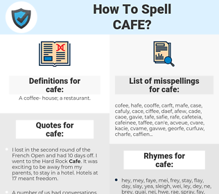 cafe, spellcheck cafe, how to spell cafe, how do you spell cafe, correct spelling for cafe