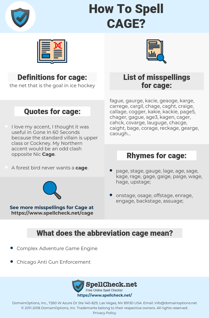 cage, spellcheck cage, how to spell cage, how do you spell cage, correct spelling for cage