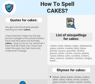 cakes, spellcheck cakes, how to spell cakes, how do you spell cakes, correct spelling for cakes