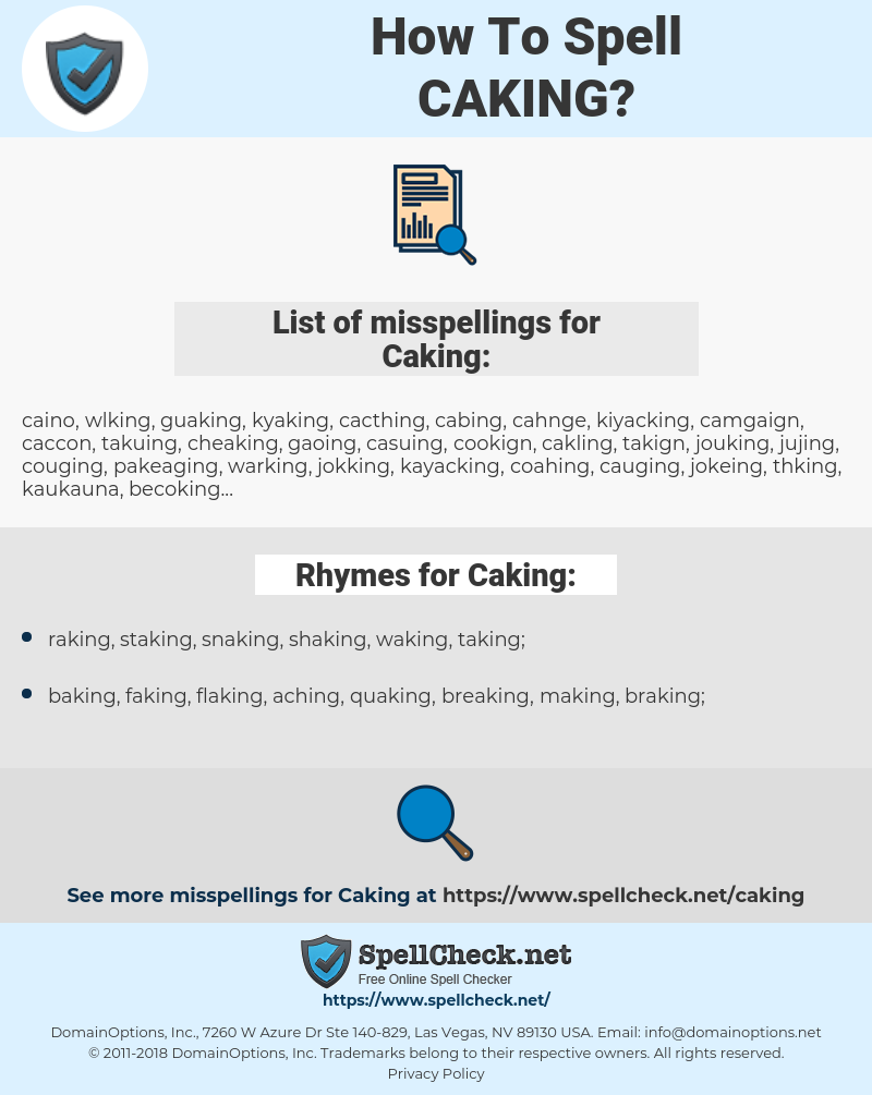 Caking, spellcheck Caking, how to spell Caking, how do you spell Caking, correct spelling for Caking