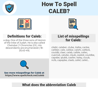 Caleb, spellcheck Caleb, how to spell Caleb, how do you spell Caleb, correct spelling for Caleb